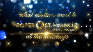Holiday Wishes from Roper St. Francis Healthcare